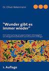 Wunder Gibt Es Immer Wieder by Oliver Bekermann (Paperback / softback, 2007)