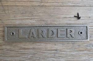 LARGE VINTAGE STYLE CAST IRON LARDER SIGN DOOR PLAQUE WALL SIGN LP1