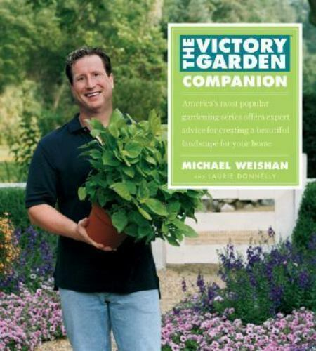 The Victory Garden Companion by Laurie Donnelly and ...