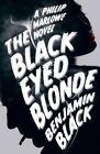 The Black Eyed Blonde: A Philip Marlowe Novel by Benjamin Black (Hardback, 2014)