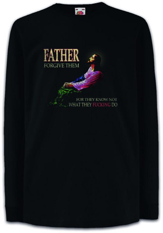 Father Forgive Them Kids Long Sleeve T-shirt Apocalypse Ufo Religion Christs