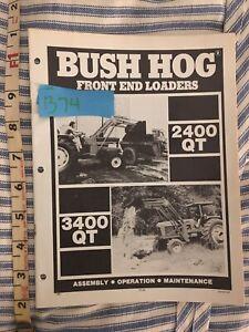 Bush Hog 2400 3400 Qt Front End Loader Operator S Manual