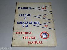 Werkstatthandbuch Service Manual AMC 1963 Rambler Classic 6 Ambassador V8