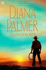 Dangerous by Diana Palmer (2010, Hardcover)