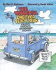 The Wonderful One-Eyed Teddy Bear: Kristi's Favorite Granddaddy Stories: Teddy's Road Trip by Glen E Robinson (Paperback / softback, 2013)