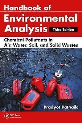 Handbook of Environmental Analysis: Chemical Pollutants in Air, Water, Soil, and