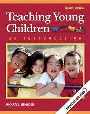 Teaching Young Children : An Introduction with MyEducationLab by Michael L....