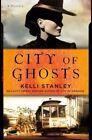 City of Ghosts by Kelli Stanley (Hardback, 2014)