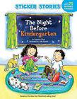 The Night Before Kindergarten by Natasha Wing (Mixed media product, 2011)