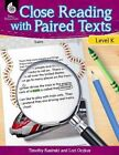 Close Reading with Paired Texts Level K (Level K): Engaging Lessons to Improve Comprehension by Lori Oczkus (Paperback / softback, 2015)