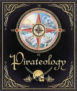 Pirateology-The-Pirate-Hunters-Companion-Ologies-by-Captain-William-Lubber