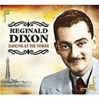 Reginald Dixon - Dancing At The Tower (2010)