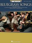 The Big Book of Bluegrass Songs by Hal Leonard Publishing Corporation (Paperback / softback, 2008)