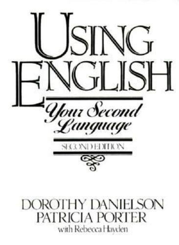 Using English by Dorothy Danielson; Porter