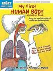 BOOST My First Human Body Coloring Book by Patricia J. Wynne, Donald M. Silver (Paperback, 2013)