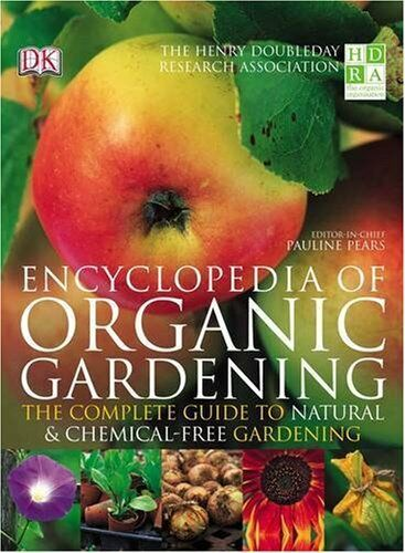 HDRA: Encyclopedia of Organic Gardening (Henry Doubleday Research Assoc) By Pau