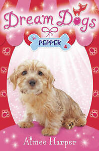 Pepper-Dream-Dogs-by-Aimee-Harper-Paperback-New-Book