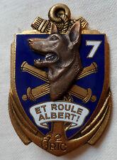 Insigne 7° Compagnie 2° RIC Régiment Infanterie Coloniale ORIGINAL chien AFN