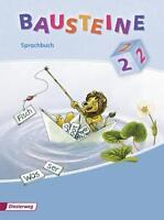 Bausteine 2. Sprachbuch 2008. Schulausgangsschrift von Björn Bauch, Matthias Gre