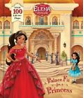 Elena of Avalor: A Palace Fit for a Princess by Nancy Parent (Hardback, 2016)