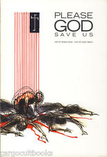 Derek Hess & Kent Smith PLEASE GOD SAVE US tpb NEW First Edition