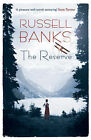 The Reserve by Russell Banks (Paperback, 2009)