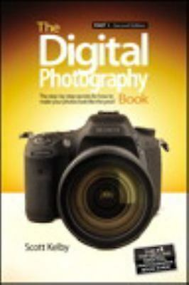 The Digital Photography Book: Part 1 [2nd Edition]