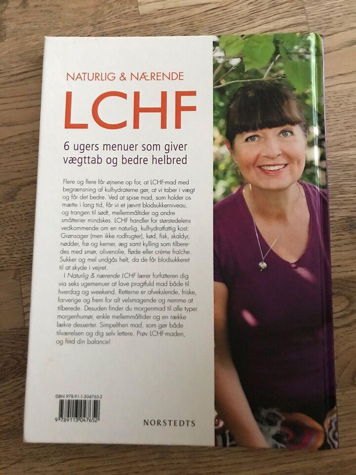 Naturlig og nærende LCHF, Klara Desser, emne: krop og