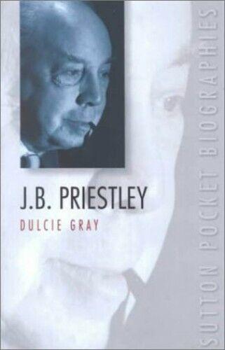 J B Priestley (Pocket Biographies) by Gray, Dulcie Paperback Book The Fast Free