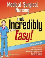 Medical-Surgical Nursing Made Incredibly Easy by Springhouse Publishing Company Staff and Lippincott Williams and Wilkins Staff (2016, Paperback, Revised)