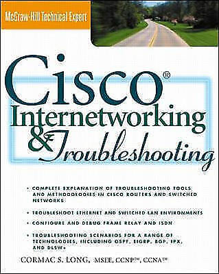 Long, Cormac : Cisco Internetworking and Troubleshootin FREE Shipping, Save £s