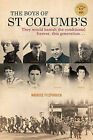 The Boys of St Columb's: From the 1947 Education Act to the 1968 Civil Rights Movement - Profiles of Eight Remarkable Men from Derry by Maurice Fitzpatrick (Paperback, 2010)