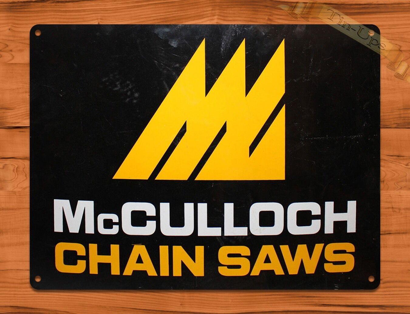 TIN-UPS TIN SIGN McCulloch Chain Saws Farm Rustic Wall Decor ...