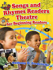 Songs and Rhymes Readers Theatre for Beginning Readers by Anthony D. Fredericks (Paperback, 2007)