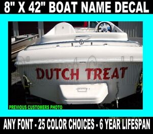 Details About Custom Transom Boat Name 8 X 42 U Pick Font Vinyl Decal Business Lettering