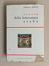 Storia della letteratura araba di Francesco Gabrieli Ed. Nuova Accademia 1962