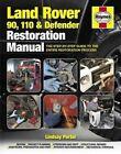 Land Rover 90. 110 & Defender Restoration Manual by Lindsay Porter (Hardback, 2014)