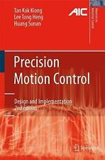 Precision Motion Control : Design and Implementation by Kok Kiong Tan, Sunan...