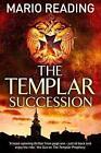 The Templar Succession von Mario Reading (2016, Taschenbuch)