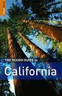 The Rough Guide to California by Nick Edwards, Jeff Dickey, Paul Whitfield, Mark Ellwood (Paperback, 2008)