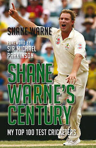 Good-Shane-Warne-039-s-Century-My-Top-100-Test-Cricketers-Paperback-Warne-Shan
