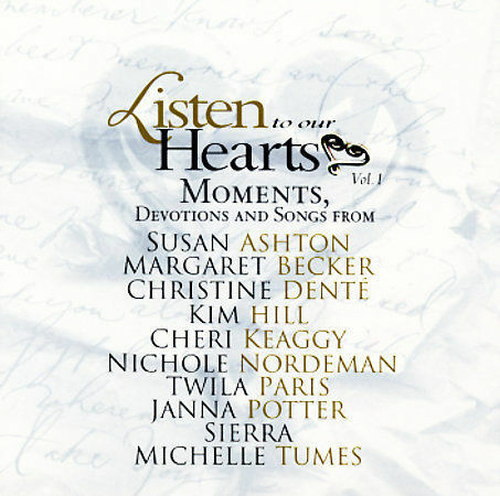 Listen to Our Hearts Moments, Devotions and Songs by Various Artists