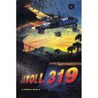 Atoll 319 by William E III Dyson (Paperback / softback, 2013)
