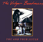 You and Your Sister by The Vulgar Boatmen (CD, 1990, Safe House)