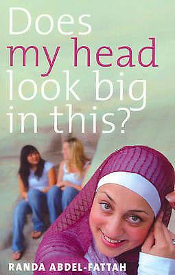 1 of 1 - Does My Head Look Big in This?; Randa Abdel-Fattah. Moslem girl growing up.