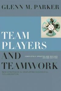 Team-Players-and-Teamwork-New-Strategies-for-Developing-Successful-Collabor