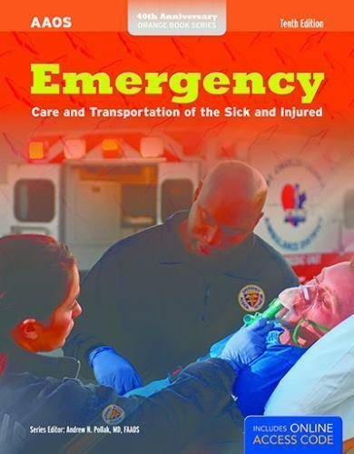 Emergency Care and Transportation of the Sick and Injured by Aaos
