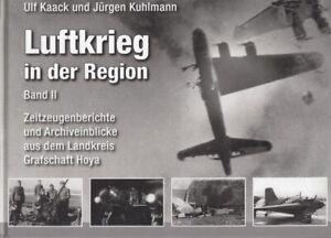 Kaack-Kuhlmann-Luftkrieg-in-der-Region-Band-II-Zeitzeugenberichte-und-Archiveinb