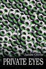 Private Eyes by Jarrett Oliver (Paperback / softback, 2002)