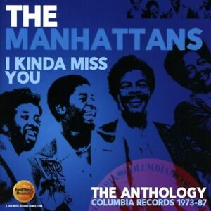 Manhattans - I Kinda Miss You – The Anthology: Columbia Records 1973-87  new cd